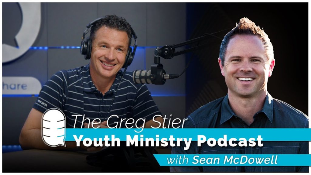 Sean McDowell on the Greg Stier Youth Ministry Podcast